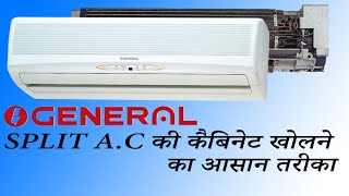 how to open o general split ac indoor unit cabinet