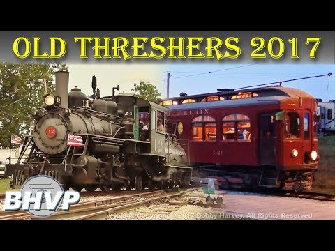The Trains at Old Threshers, 2017 - Mount Pleasant, IA