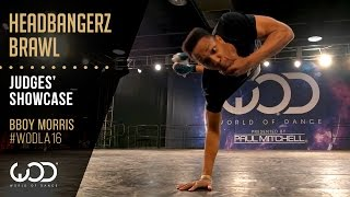 Bboy Morris | Headbangerz Brawl Judges' Showcase | World of Dance Los Angeles 2016 | #WODLA16