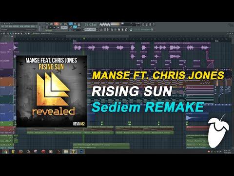 Manse Ft. Chris Jones - Rising Sun (Original Mix) (FL Studio Remake + FLP)