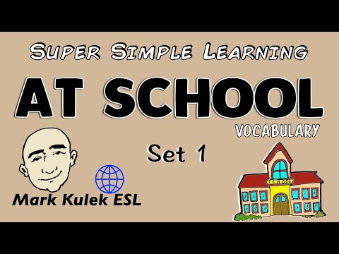 At School | Basic Vocabulary Practice | ESL | EFL