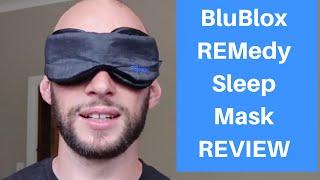 BluBlox REMedy Sleep Mask Review - The Best Eye Mask For Optimal Sleep?