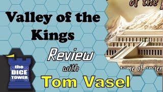 Valley of the Kings Review - with Tom Vasel