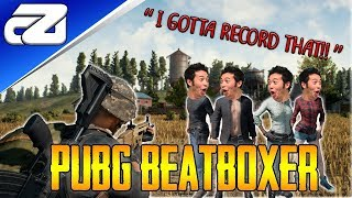 """I HAVE TO RECORD THAT!!"" (PUBG Beatbox Reactions)"