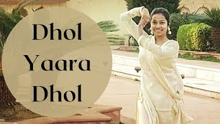 Dhol Yaara Dhol (Choreography for Bride's Solo Performance)