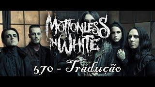 motionless in white 570 traduo legendado
