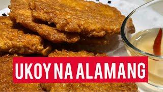 UKOY NA ALAMANG ( Shrimp Fritters) | PINOY ULAM ATBP