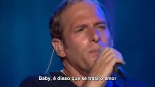 Download Lagu Michael Bolton - That's What Love Is All About (Legendado em PT-BR) mp3