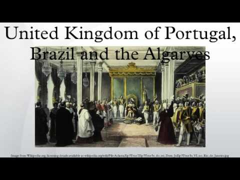 United Kingdom of Portugal, Brazil and the Algarves