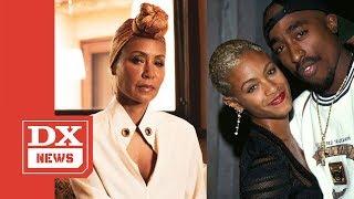 Jada Pinkett Smith Admits She Thinks About Tupac