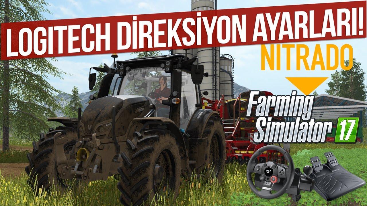 Farming Simulator 17 - Logitech Direksiyon Ayarları ve Oynanış (WheelCam) 7. Bölüm