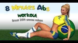 8 Minuten Bauchmuskeltraining - Brazil 2014 Edition