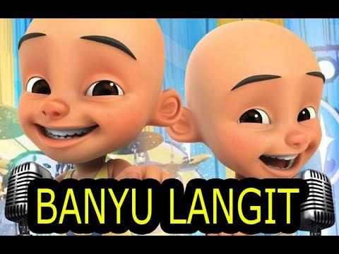 BANYU LANGIT - VERSI UPIN & IPIN