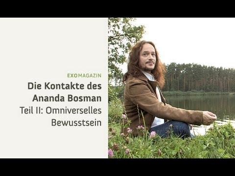 Die Kontakte des Ananda Bosman - Omniverselles Bewusstsein | ExoMagazin