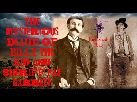 The Mysterious Deaths of Billy the Kid and Sheriff Pat Garrett | Nightshade Diary