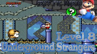 Cryptic Mario - Level 8: Underground Strangers