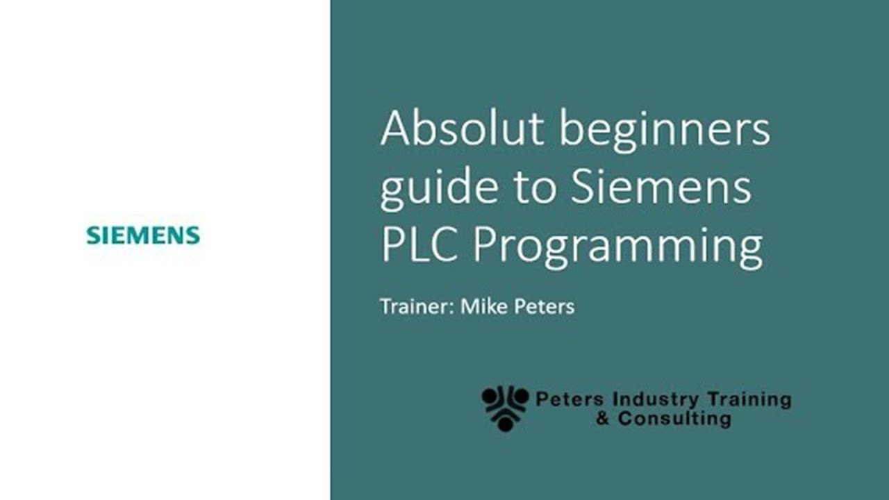 Siemens Step 7 An Absolute Beginners Guide To Plc