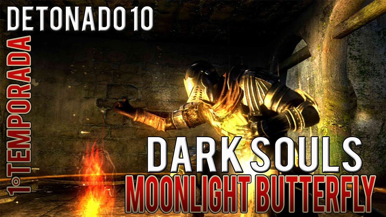 Dark Souls - Gameplay #10 | Boss Moonlight Butterfly, Darkroot ...