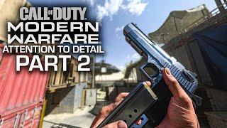 Modern Warfare - Attention to Detail Part 2