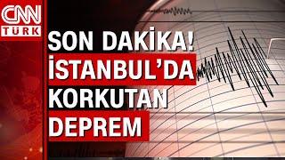 İstanbul'da korkutan deprem! Demremin merkez üssü neresi?