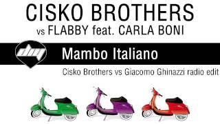 CISKO BROTHERS vs FLABBY feat. CARLA BONI - Mambo Italiano