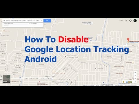 How To Disable Google Location Tracking Android