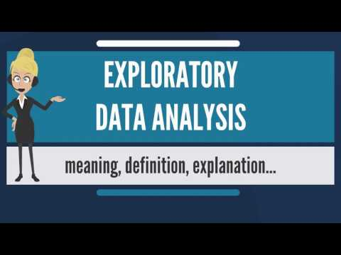 What is EXPLORATORY DATA ANALYSIS? What does EXPLORATORY DATA ANALYSIS mean?