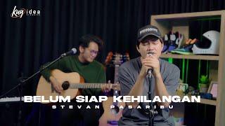 STEVAN PASARIBU - BELUM SIAP KEHILANGAN | COVER BY ANGGA CANDRA