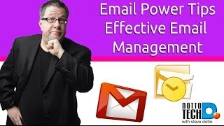 Email Power Tips - Effective Email Management