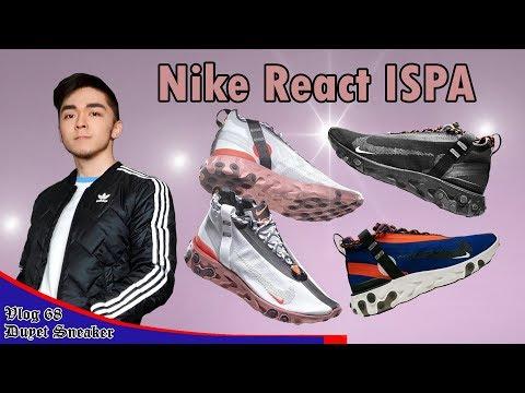 ĐẸP Bất Chấp Thời Tiết Với Nike React Mid WR ISPA   Bonus: Y-3 Kusari   Vlog 68 – Duyet Sneaker