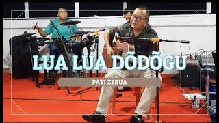 LUA LUA DÕDÕGU - Fati Zebua and Friends (Full Band)