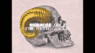 The Devil is a Lie - Rick Ross ft Jay Z WITH LYRICS