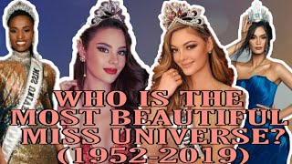 Most Beautiful | Miss Universe Winners Ranked (1952-2019)