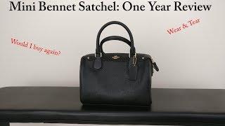 Coach Mini Bennett Satchel: One Year Wear & Tear Review