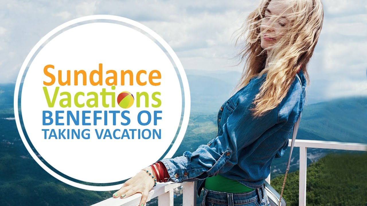 benefits of vacation Information about bp's vacation policy overpacked suitcase  vacation policy for  employees who are eligible for the core benefit program back to top.