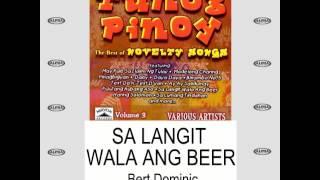 Bert Dominic - Sa Langit Wala Ang Beer (Lyrics Video)