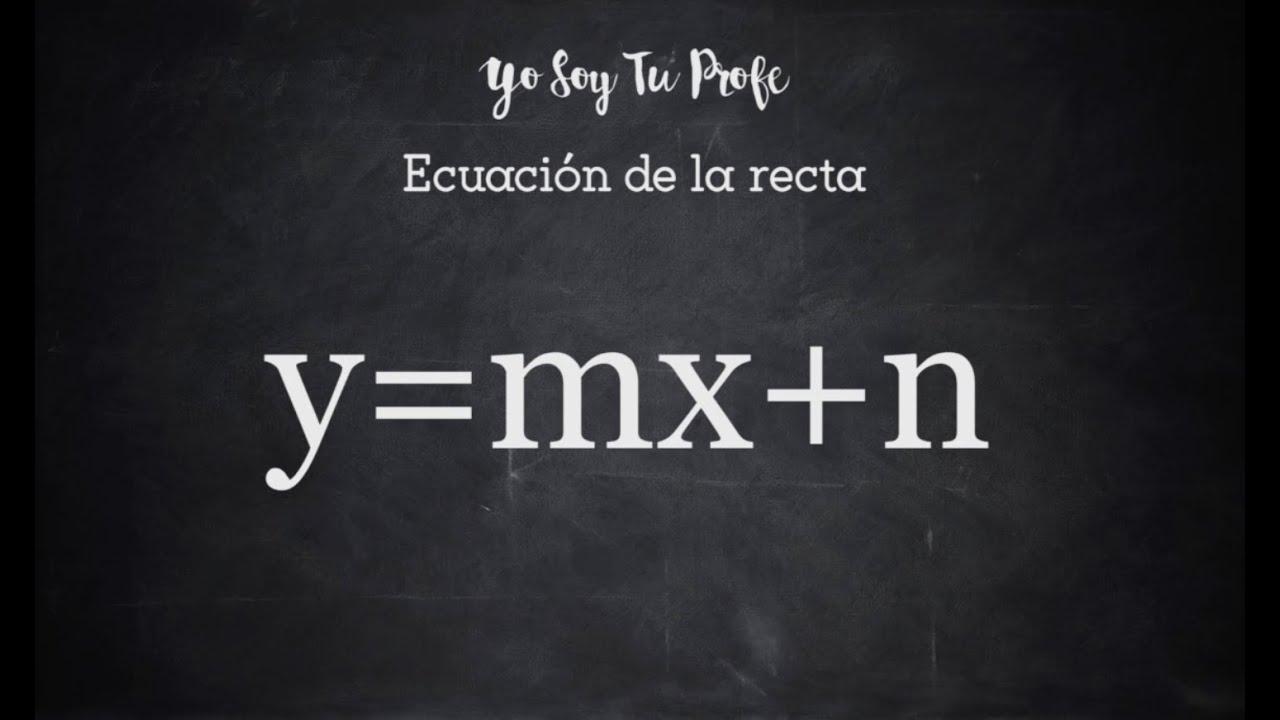 �yf�y��y�'��(y�n_Funciónlineal.Ecuacióndelarecta.y=mx+n(Videotutorial)-YouTube