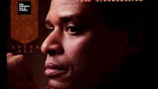 Al Jarreau - After All (LYRICS)
