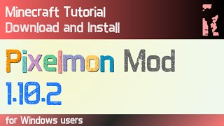 PIXELMON MOD 1.10.2 minecraft - how to download and install pixelmon mod 1.10.2 [v5.0.0]