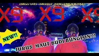 Download Lagu FULL DJ Budi BUNGLON X9 LIVE SHOW BATUN BARU FULL 2 JAM mp3