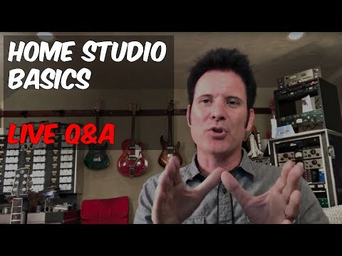 Home Studio Set Up Basics - Live Q&A - Warren Huart - Produce Like A Pro