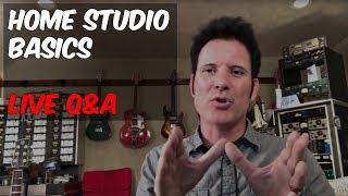 Home Studio Set Up Basics - Live Q&A - Warren Huart - Produce Like A Pro