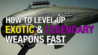 Destiny: Level Up your EXOTIC & LEGENDARY Weapons FAST Using Telemetry