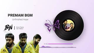 Premam BGM | Unfinished Hope Emotional Music | Nivin Pauly | Sai Pallavi