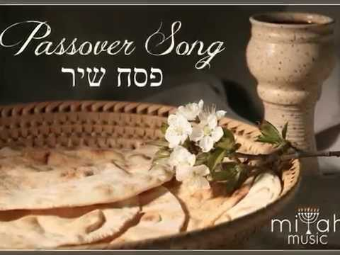 Passover Song - Bread & Wine