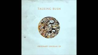 Talking Bush - Overgrow (2015) (Audio)