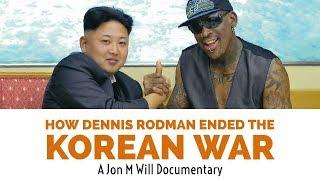 How Dennis Rodman Ended The Korean War (Reupload)