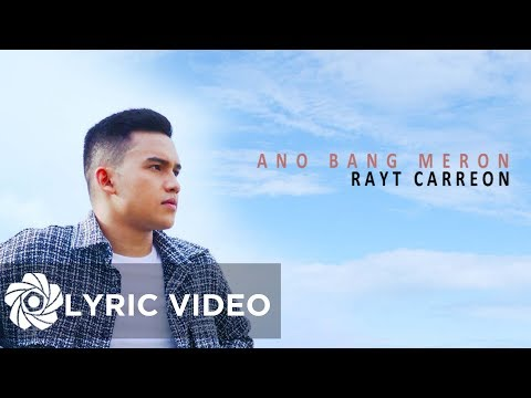 Ano Bang Meron - Rayt Carreon | PBB Otso (Lyrics)