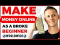 - BEST Way To Make Money Online As A Broke Beginner! 2020