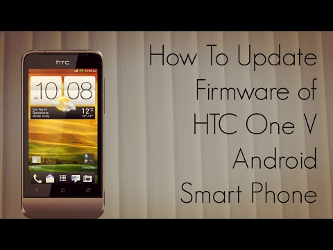 How to Update Firmware of HTC One V Android Smart Phone OTA WiFi - PhoneRadar
